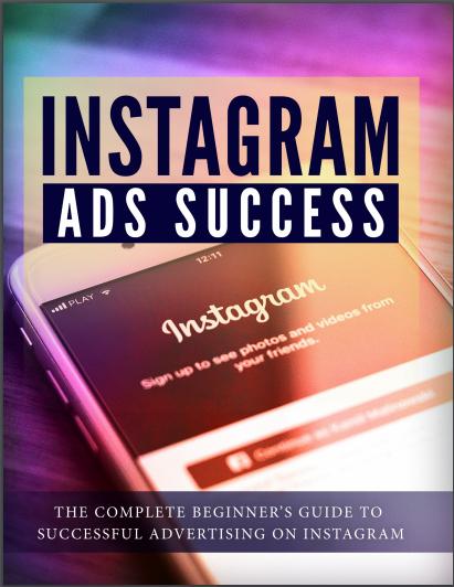 INSTAGRAM AD SUCCESS Instagram Ads Success