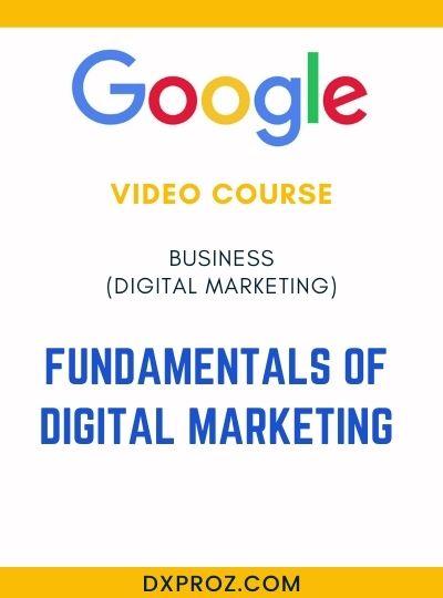 Introduction to Digital Marketing 4 Fundamentals of digital marketing
