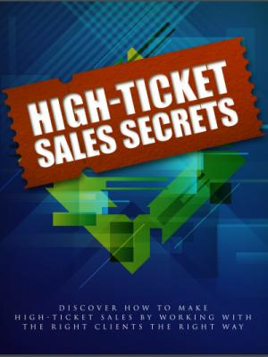 high ticket sales secret ebook